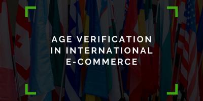 Age Verification in International E-Commerce